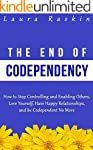 Codependency: The End of Codependency...