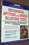Mechanical aptitude and spatial relations tests (Arco Mechanical Aptitude & Spatial Relations Tests) (0135689082) by Levy, Norman