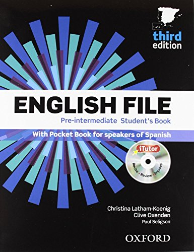 English File Pre-Intermediate: Student's Book and Workbook Without Answer Key Pack 3rd Edition (English File Third Edition)