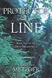 img - for Protector of the Line: Book Two of the Druid Dreams Saga book / textbook / text book