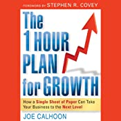 The One Hour Plan for Growth: How a Single Sheet of Paper Can Take Your Business to the Next Level | [Joe Calhoon]
