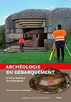 Archéologie du débarquement et de la bataille