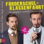 Förderschulklassenfahrt | Jan Böhmermann,Klaas Heufer-Umlauf