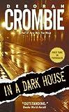 IN A DARK HOUSE By Crombie, Deborah (Author) Mass Market Paperbound on 27-Dec-2005 Deborah Crombie