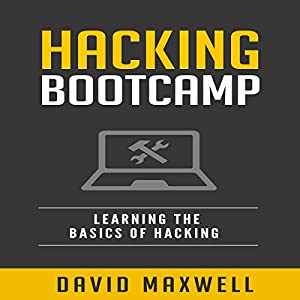 Hacking Bootcamp Audiobook