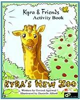 Kyra's New Zoo - Activity Book (Kyra and Friends 1) (English Edition)