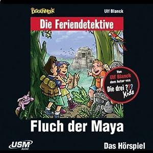 Fluch der Maya (Die Baadingoo Feriendetektive) Hörspiel