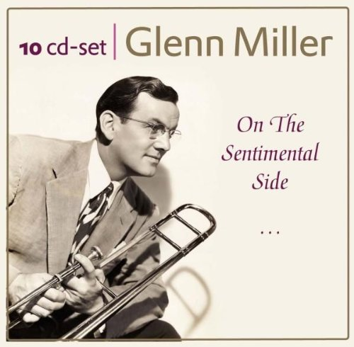 Glenn Miller'S Classic Hits From The Carnegie Hall And Other Rare Recordings: On The Sentimental Side, In The Mood, Tuxedo Junction, Amo! back-350854
