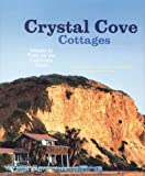 img - for Crystal Cove Cottages: Islands in Time on the California Coast book / textbook / text book