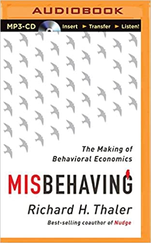 The Making of Behavioral Economics - Richard Thaler