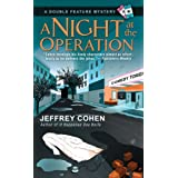 A Night at the Operation (A Double Feature Mystery) ~ Jeffrey Cohen