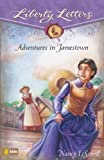 img - for Adventures in Jamestown (Liberty Letters) book / textbook / text book