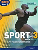 BTEC Level 3 National Sport Book 1: Book 1 (BTEC National Sport 2010)