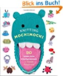 Knitting Mochimochi: 20 Super-Cute St...