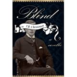 Blind - a novella (Sixteen Seasons Book 3) ~ V.R. Christensen