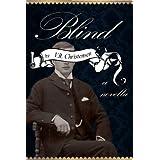 Blind - a novella (Sixteen Seasons Book 3)by V.R. Christensen