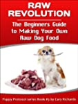 Raw Revolution: A Beginners Guide to...