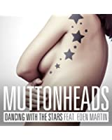 Dancing With The Stars (Radio Edit) [feat. Eden Martin]