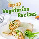 Top 10 Vegetarian Recipes You Should Definitely Try in 2013!