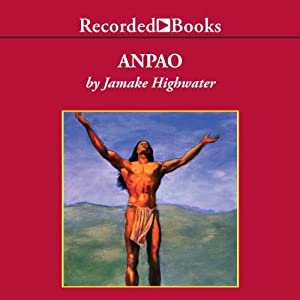Anpao: An American Indian Odyssey | [Jamake Highwater]