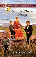 Instant Prairie Family (Love Inspired Historical)