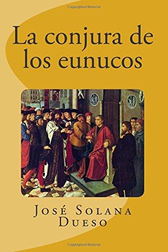 La conjura de los eunucos