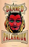 Damned (0224091158) by Palahniuk, Chuck
