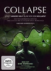 Collapse - Das ist eine Warnung! Von dem Mann, der bereits die Finanzkrise vorausgesagt hat