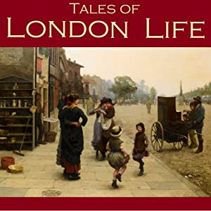 Tales of London Life Audiobook