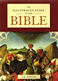 The Illustrated Guide to the Bible (1568527705) by J.R. Porter
