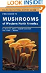 Field Guide to Mushrooms of Western N...