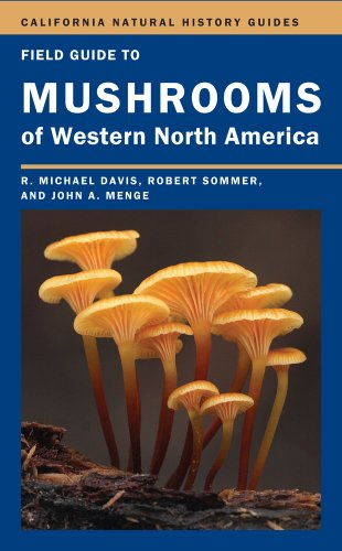 field-guide-to-mushrooms-of-western-north-america-california-natural-history-guides
