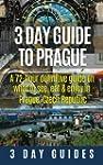 3 Day Guide to Prague: A 72-hour Defi...