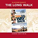 The Long Walk: The True Story of a Trek to Freedom Audiobook by Slavomir Rawicz Narrated by John Lee