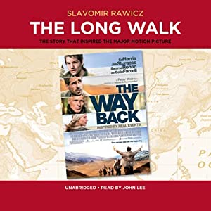 The Long Walk: The True Story of a Trek to Freedom | [Slavomir Rawicz]