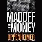 Madoff with the Money Hörbuch von Jerry Oppenheimer Gesprochen von: Oliver Wyman