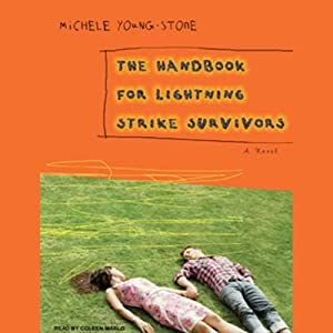 The Handbook for Lightning Strike Survivors: A Novel | [Michele Young-Stone]
