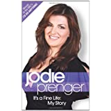 It's a Fine Life: My Storyby Jodie Prenger