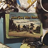 echange, troc Have Gun Will Travel - Postcards from the Friendly City