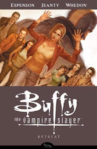 Buffy the Vampire Slayer Season 8 Volume 6: Retreat