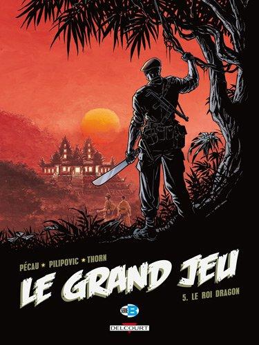 Le Grand Jeu, Tome 5 : Le roi dragon