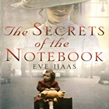 The Secrets of the Notebook: A Woman's Quest to Uncover Her Royal Family Secret (       UNABRIDGED) by Eve Haas Narrated by Jane Carr