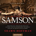 Samson: A Savior Will Rise | Shawn Hoffman