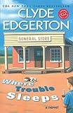 Where Trouble Sleeps (Ballantine Reader's Circle) (0345426320) by Clyde Edgerton