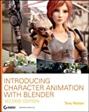 Introducing Character Animation with Blender 2.5