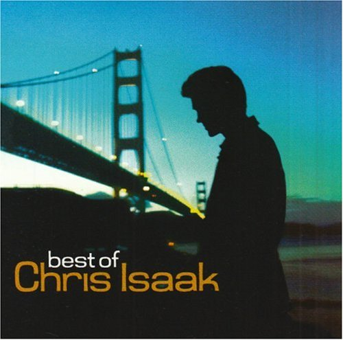 Chris Isaak - Best of Chris Isaak (Remastered) - Zortam Music