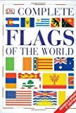 Complete Flags of the World (Eyewitness Companions)