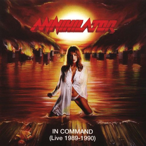 Annihilator – In Command (Live 1989-1990) (Remastered) (2008) [FLAC]