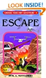 Escape (Choose Your Own Adventure (Paperback/Revised))