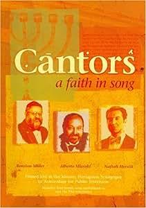 Cantors: A Faith in Song